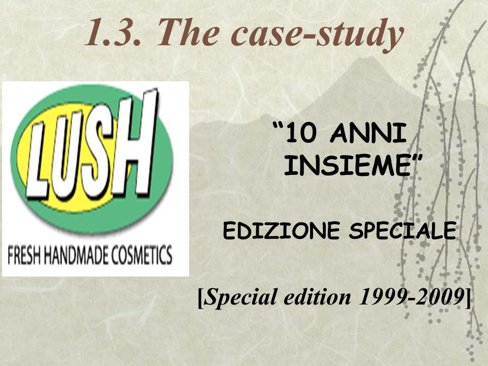 1.3. The case-study 10 ANNI INSIEME [Special edition 1999-2009]